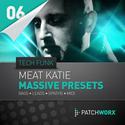 Patchworx Meat Katie Tech Funk Massive Presets