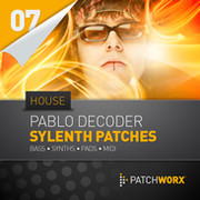 Patchworx Pablo Decoder House Patches for Sylenth