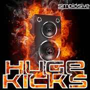 Simplosive Huge Kicks