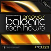 Zenhiser Balearic Tech House - Grooves