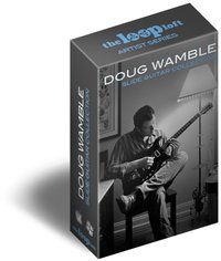The Loop Loft Doug Wamble Slide Guitar Collection