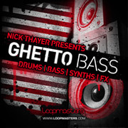 Loopmasters Nick Thayer presents Ghetto Bass