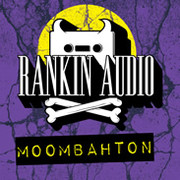 Rankin Audio Moombahton