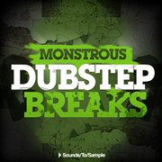 Sounds To Sample Monstrous Dubstep Breaks