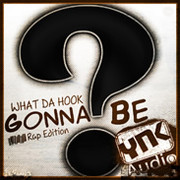 YNK Audio What Da Hook Gonna Be? Rap Edition