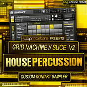 Channel Robot Grid Machine Slice V2 House Percussion
