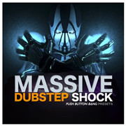 Push Button Bang Massive Dubstep Shock