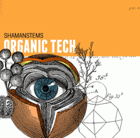 ShamanStems Organic Tech