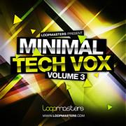 Loopmasters Minimal Tech Vox 3