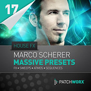 Patchworx Marco Scherer House FX Massive Presets