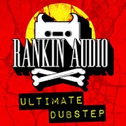 Rankin Audio Ultimate Dubstep