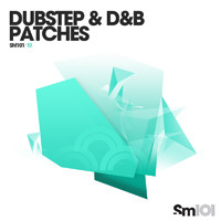 Sample Magic SM101 Dubstep &l D&B Patches