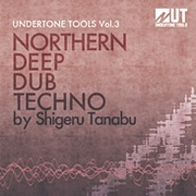 Undertone Tools Northern Deep Dub Techno