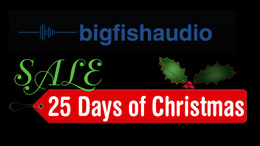 Big Fish Audio 25 Days of Christmas Sale