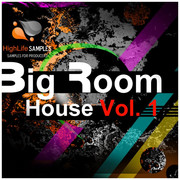 HighLife Samples Big Room House Vol.1