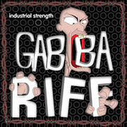 Industrial Strength Gabba Riff