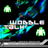 Peace Love Productions Wobble Talk
