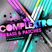 Sounds To Sample Complextro Bass & Patches