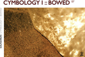 Soundiron Cymbology 1: Bowed