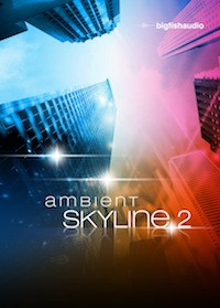Big Fish Audio Ambient Skyline 2