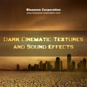 Bluezone Dark Cinematic Textures & Sound Effects