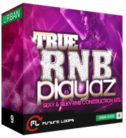 Future Loops True RNB Playaz