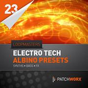Patchworx Electro Tech Albino Presets