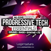 Loopmasters Re-Zone presents Progressive Tech Essentials