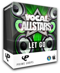 Prime Loops Vocal Allstars - Let Go!