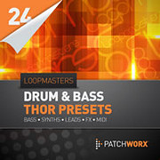 Loopmasters Patchworx Drum &amp; Bass Thor Presets