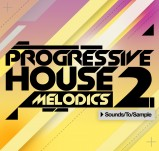 Sounds To Sample Progressive House Melodics 2