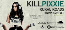 Killpixxie Rural Roads Remix Contest