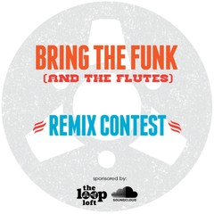 The Loop Loft Bring the Funk Remix Contest