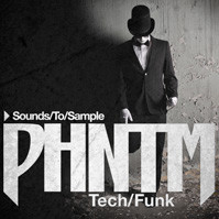 Sounds To Sample PHNTM Tech/Funk
