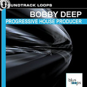 Soundtrack Loops Bobby Deep Progressive House Producer
