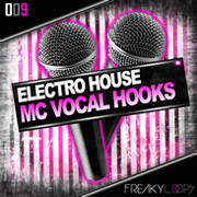 Freaky Loops Electro House MC Vocal Hooks