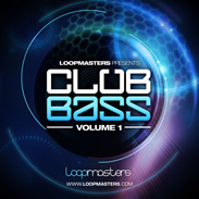 Loopmasters Club Bass Vol 1