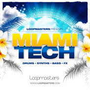 Loopmasters Miami Tech
