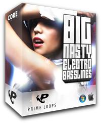 Prime Loops Big Nasty Electro Basslines