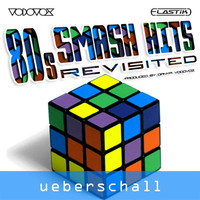 Ueberschall 80's Smash Hits