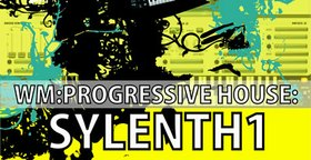 WM Entertainment Progressive House Sylenth1