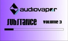 Audiovapor Substance Volume 3
