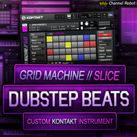 Channel Robot Grid Machine Slice Dubstep Beats