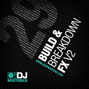 DJ Mix Tools 29 Build & Breakdown FX V2