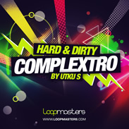 Loopmasters Hard and Dirty Complextro