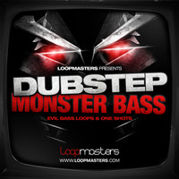 Loopmasters Dubstep Monster Bass