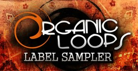 Loopmasters Organic Loops Label Sampler