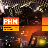 PHM Altered States of Techno
