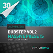 Patchworx Dubstep Synths Vol 2 for Massive