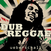 Ueberschall Dub Reggae